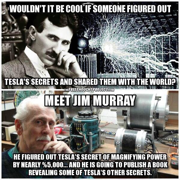 Tesla and Jim Murrary