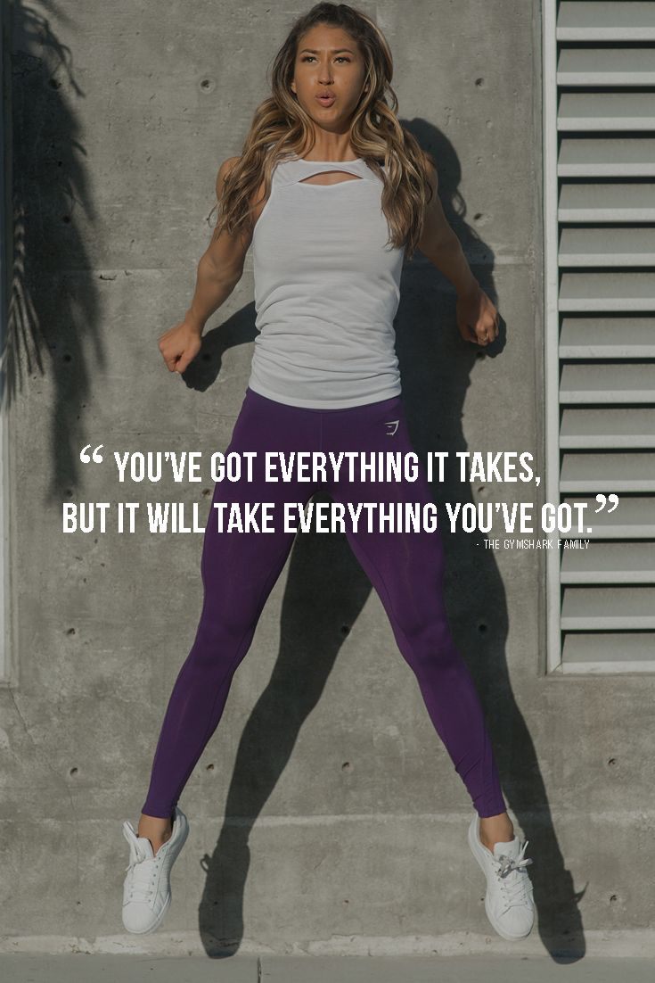 You've got everything it takes, but it will take everything you've got.