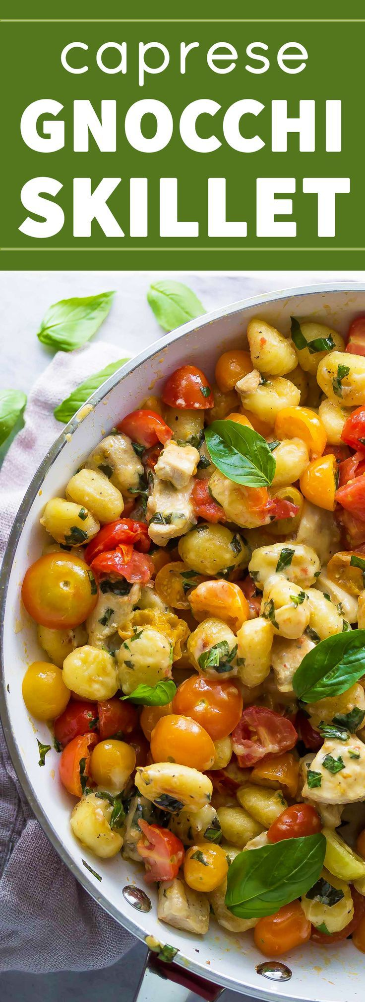 This one pan, 30-minute dinner recipe is packed with fresh cherry tomatoes, basil and mozzarella!
