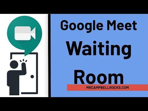 meet google extension waiting classroom elementary