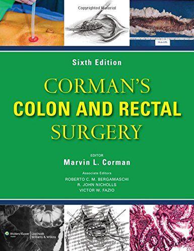 Corman's Colon And Rectal Surgery by Marvin L. Corman http://www.amazon.in/dp/1451111142/ref=cm_sw_r_pi_dp_x_diDzyb1HPFR9Z