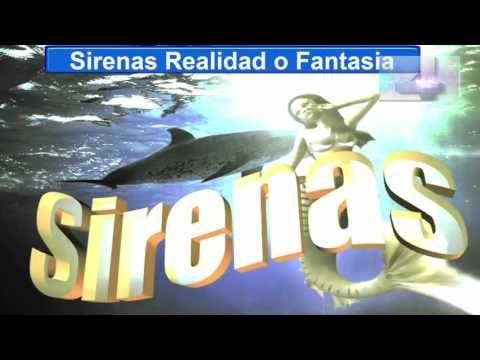 sirenas, existen o son mito, realidad o fantasia, leyenda o enigma