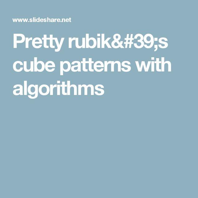 Pretty rubik's cube patterns with algorithms