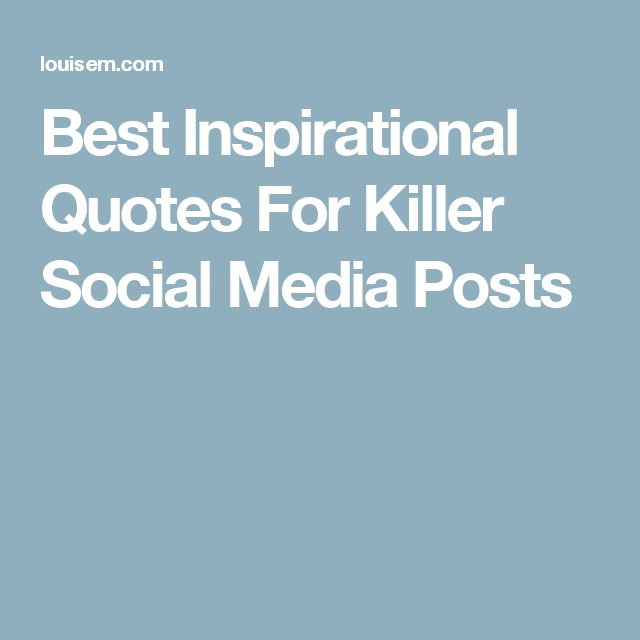 Top 13 Inspirational Quotes 3: 25+ Best Social Media Quotes On Pinterest