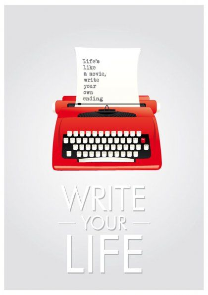 Write your life plakat