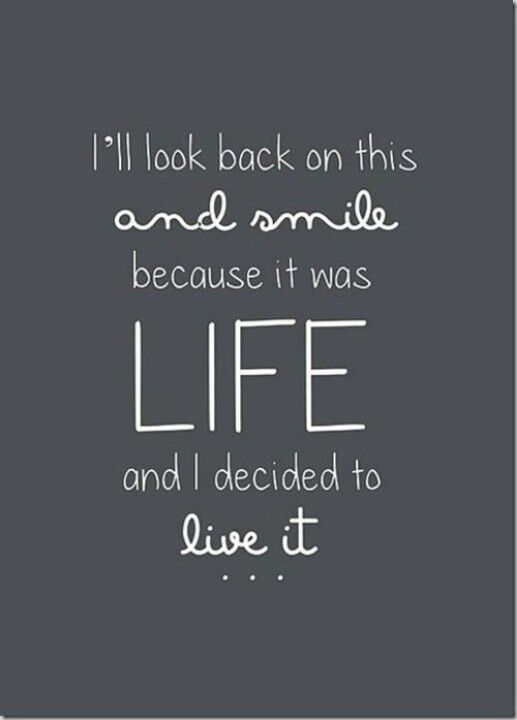 Live your life .....