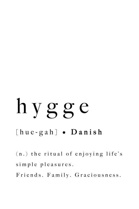 Hygge quote danish definition art poster printable graphic art sign modern Denmark typography black white relaxation downloadable