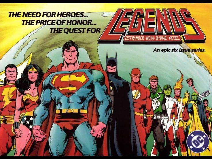 Legends  Después de los eventos de Crisis On Infinite Earth (1985-1986), que sacudieron de manera devastadora al universo DC, la editorial decidió llevar a cabo un nuevo crossover que explicara la nueva versión del multiverse. El resultado fue Legends (1986), una obra a cargo de John Ostrander, Len Wein, John Byrne y Karl Kesel, que unió a personajes que solían vivir en universos paralelos, presentó futuras leyedas como Wally West Flash y Guy Gardner e instauró una nueva versión de La Liga…