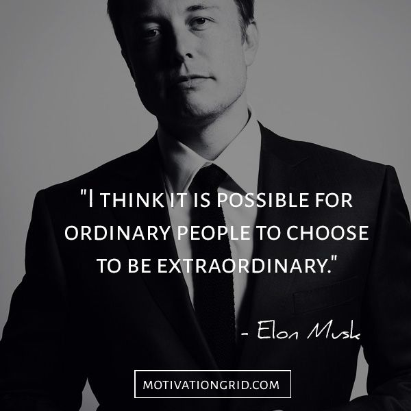 The 15 Most Remarkable Elon Musk Quotes, Extraordinary and inspirational quote