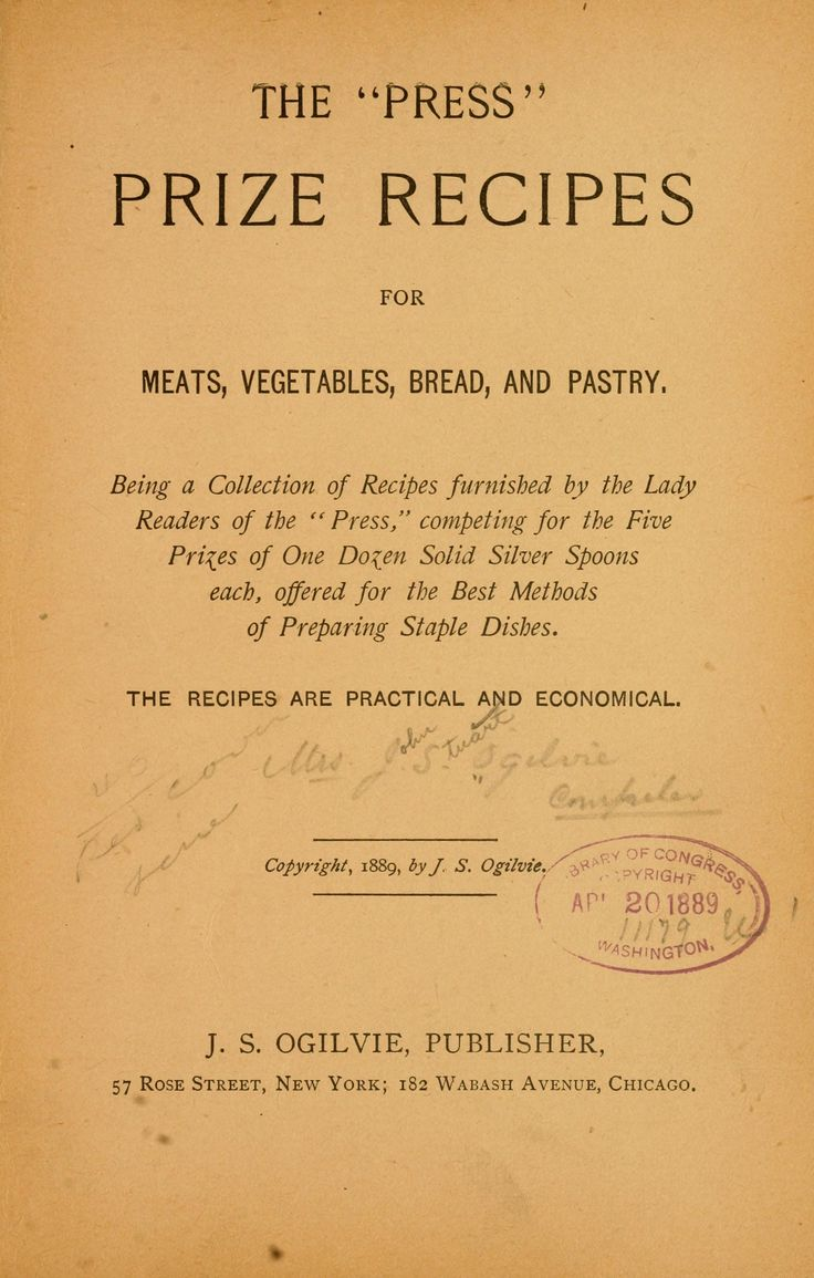 """The """"Press"""" prize recipes for meats, vegetables, bread, and pastry"""