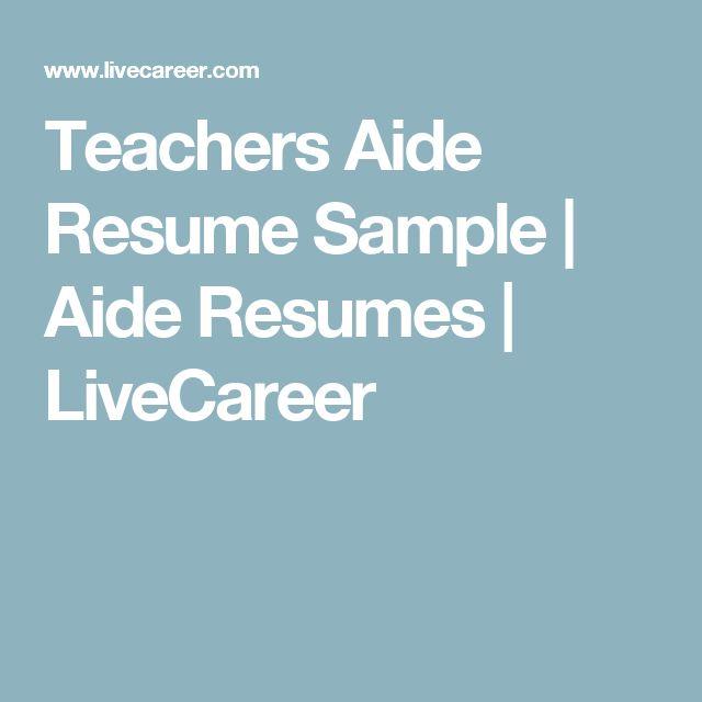 Teachers Aide Resume Sample   Aide Resumes   LiveCareer