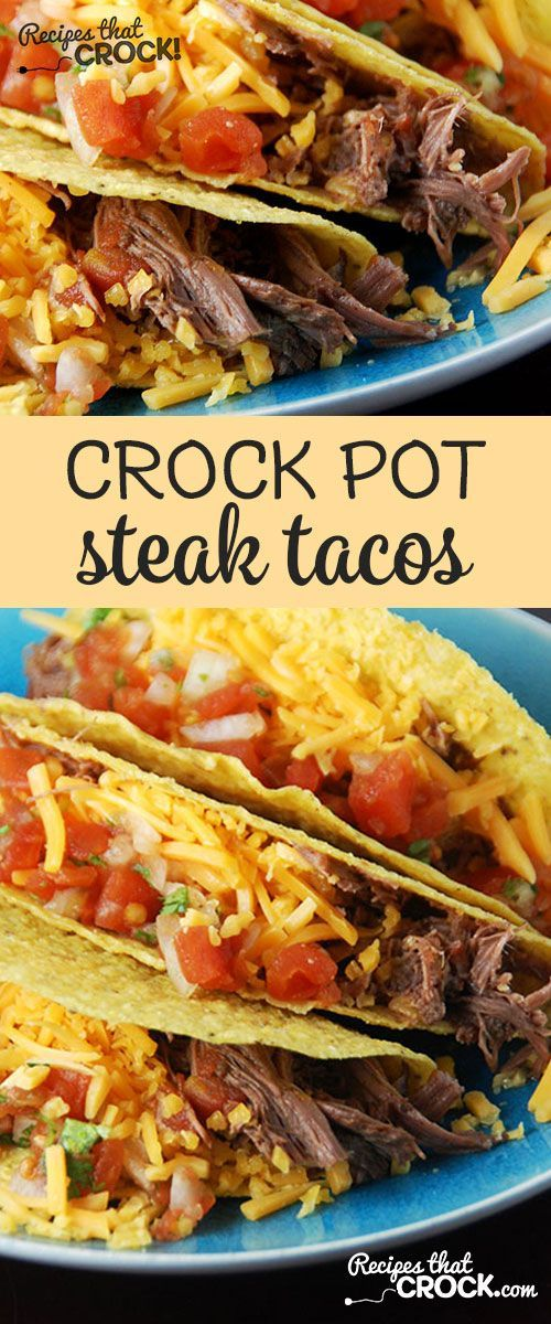Change up taco night with these delicious beef recipe - Crock Pot Steak Tacos for dinner!