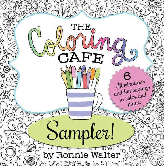 The Coloring CafeTM Book For Grown Ups By MyFriendRonnie