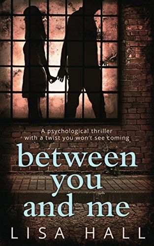 Between You and Me: A psychological thriller with a twist... https://www.amazon.co.uk/dp/B01B7RRNB8/ref=cm_sw_r_pi_dp_kR6GxbH8CNNC4