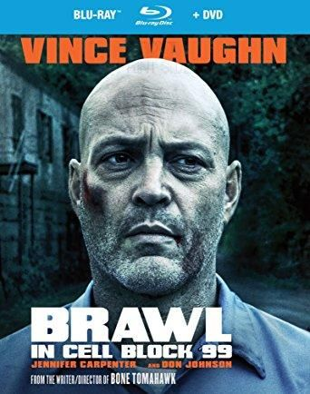 Vince Vaughn & Jennifer Carpenter & S. Craig Zahler-Brawl In Cell Block 99