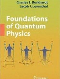 Foundations of Quantum Physics pdf download ==> http://www.aazea.com/book/foundations-of-quantum-physics/