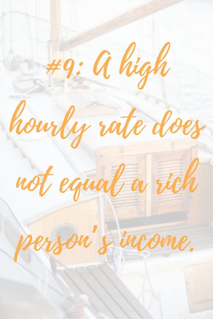 If you multiplied my hourly rate by a traditional 40 hours per week, I'd be buying a yacht instead or writing about them. A freelancer's hourly rate is how much they make when they're working billable hours. The list of things you have to do without pay are endless. // 10 Reasons Why Being Self-Employed Isn't Always Fabulous