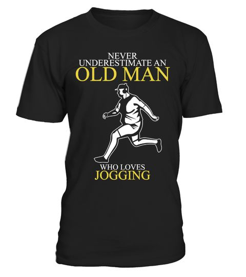 """# Never Underestimate An Old Man Jogging .  Ends soon in a few days, soGET YOURS NOW before it's gone!HOW TO ORDER ?  1. Click the """"BUY IT NOW"""" OR""""RESERVE IT NOW"""" 2. Select your Preferred Size Quantity and Style 3.CHECKOUT!--------------------------------------------------------------------------joggningtekhölkkä le jogging joggeSkokkløbejòguingcorrida trotar"""