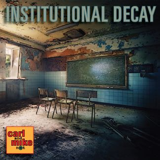 In Institutional Decay Carl and Mike discuss the lost confidence in our Institutions from priests to cops, teachers to politicians. #institutions #failure