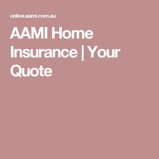 AAMI Home Insurance | Your Quote