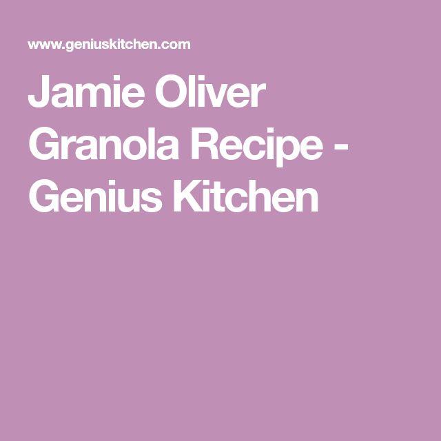 Jamie Oliver Granola Recipe - Genius Kitchen