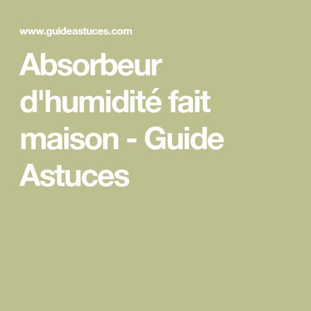 Absorbeur d'humidité fait maison - Guide Astuces