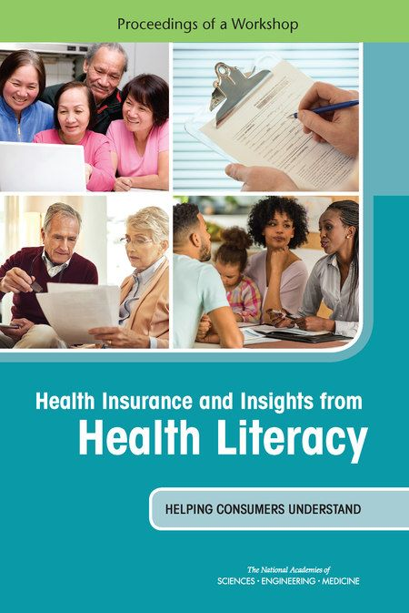 Health Insurance and Insights from Health Literacy: Helping Consumers Understand: Proceedings of a Workshop  Final Book Now Available  Since the passage of the Patient Protection and Affordable Care Act (ACA) health care reform has created major changes in the U.S. health care system. The ACA has brought millions of people into the system who had no previous access and many of these newly enrolled individuals have had limited experience navigating the complex and complicated U.S. health…