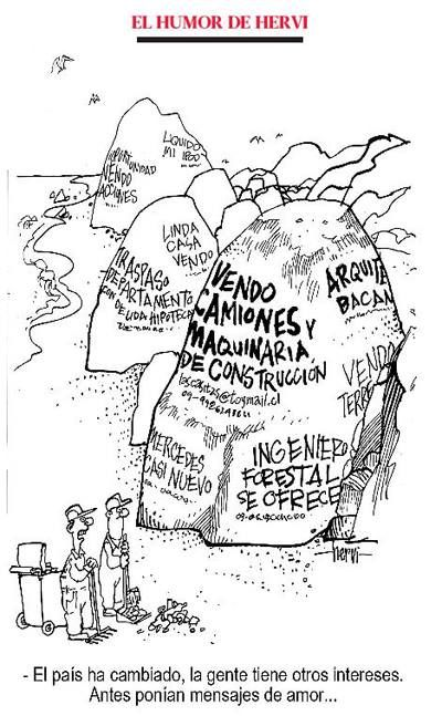 Humor de #Hervi: El país ha cambiado, la gente tiene otros intereses. Antes ponían mensajes de amor...