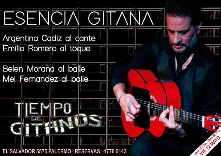 Este Viernes no te pierdas a Esencia Gitana !!!  Cena 21:30 hs - Show 23:30 hs — con Bele Moraña, Mei Fernández y Esencia Gitana en Tiempo de Gitanos - Tablao Flamenco.