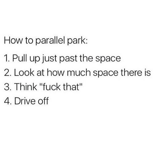 I can parallel park. But even I know when to fold.