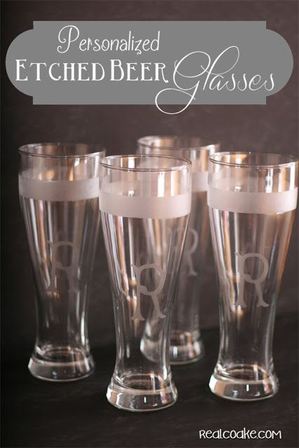 Homemade gifts~ make personalized beer glasses at a fraction of the cost of buying them. Perfect for your favorite beer lover. #realcoake
