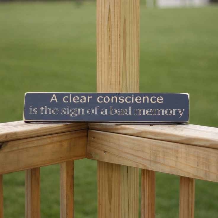 """A Clear Conscience..."""