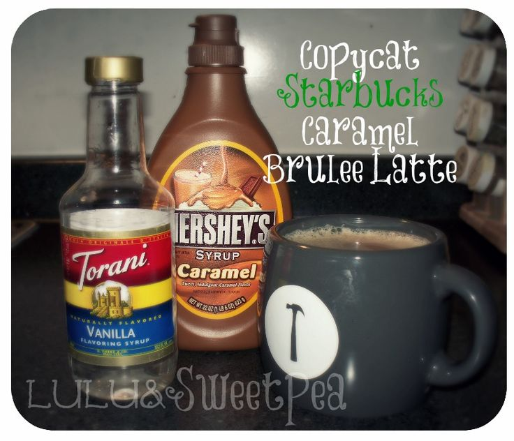 Lulu and Sweet Pea: Copycat Recipe: Starbucks Caramel Brulee Latte {Holiday Drink!}