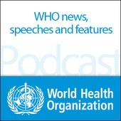 World Health Organization Podcast By World Health Organization, Department of Communications To listen to an audio podcast, mouse over the title and click Play. Open iTunes to download and subscribe to podcasts.