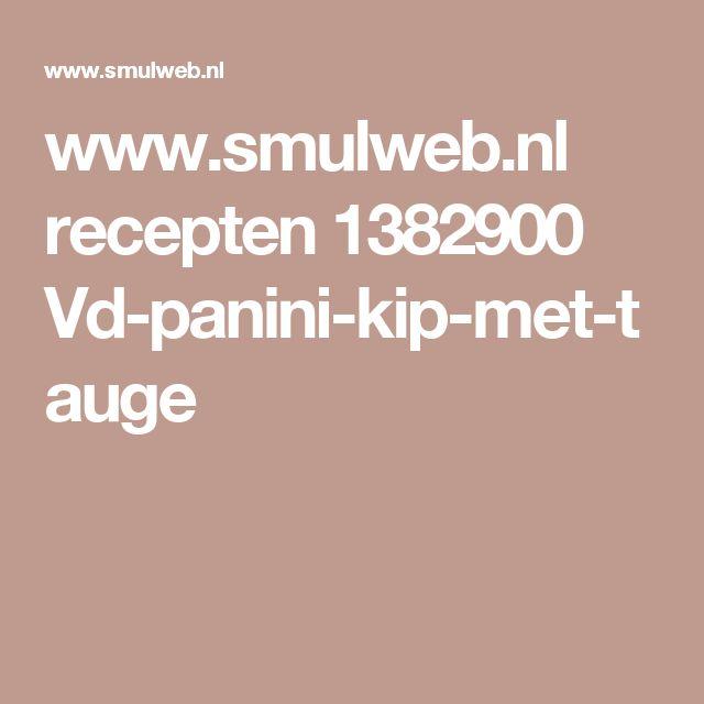 www.smulweb.nl recepten 1382900 Vd-panini-kip-met-tauge