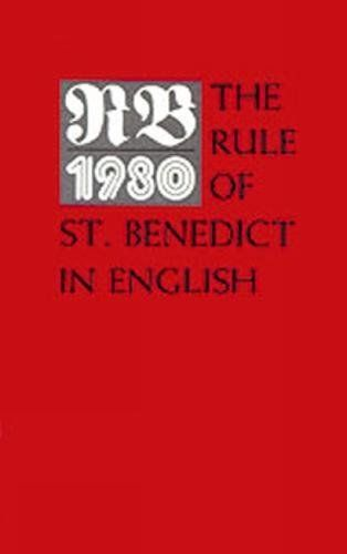 RB 1980: The Rule of St. Benedict in English:   divFor fifteen centuries Benedictine monasticism has been governed by a Rule that is at once strong enough to instill order and yet flexible enough to have relevance fifteen hundred years later. English-only Edition./p/div