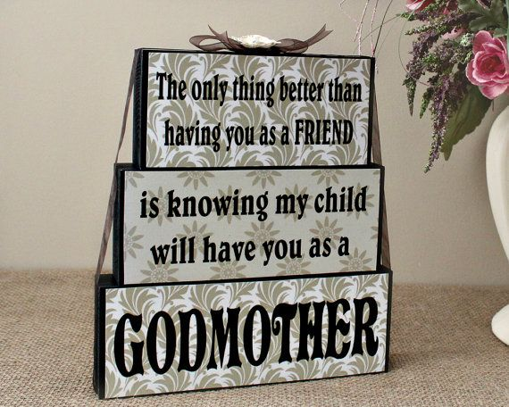 Godmother Gift - Personalized Keepsake - The Only Thing Better Than Having You…