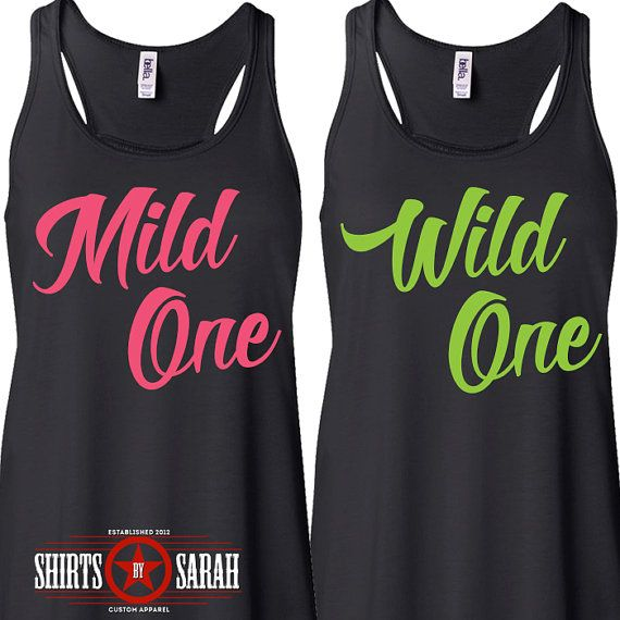 Mild One Wild One Best Friend Tank Tops Besties by ShirtsBySarah, $44.98