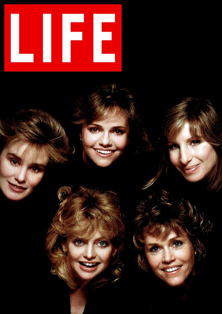 Beautiful gorgeous women.. Jessica Lange, Goldie Hawn, Sally Field, Barbra Streisand, Jane Fonda. LIFE May (1986)