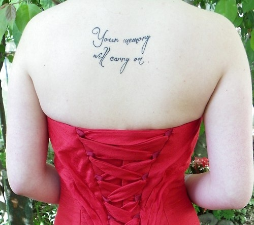 "My Chemical Romance - Welcome To The Black Parade ""Your memory will carry on"" Back Tattoo"