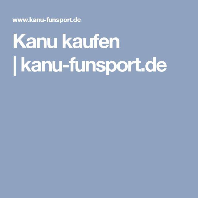 Kanu kaufen  kanu-funsport.de