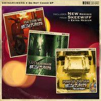 Swingrowers - Kiawami (Skeewiff Remix) by FreshlySqueezed on SoundCloud