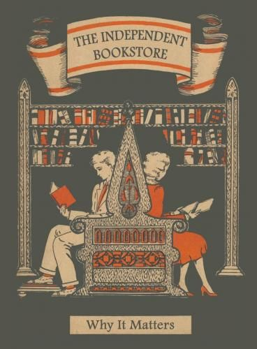 The Independent Bookstore: Why it Matters | R.J. Julia Booksellers