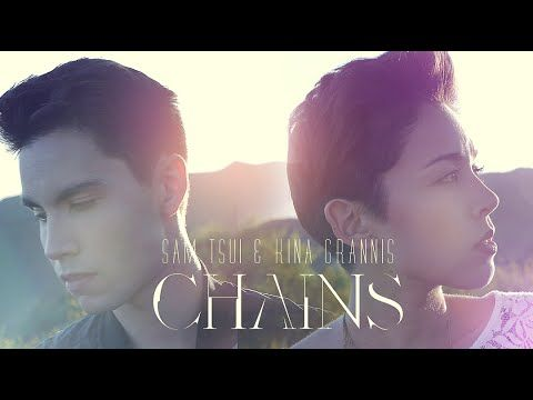 Chains (Nick Jonas) - Sam Tsui & Kina Grannis Cover