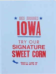 Iowa Sweet Corn Print by Power Light and Press from domesticaprint: Here in Iowa, we're sweet on sweet corn.  Every summer, as soon as it's ready, Iowan tie their napkins around their neck, grab a salt shaker and skooch up to the table for a sweet corn feed - heck, we're even known to eat it for breakfast with a side of BLTs! #Illustration #Iowa_Corn #Power_Light_and_Press#domesticaprintLights Press, Ia Sweets, Letterpresses Prints, Sweets Corn, Iowa Sweets, Corn Prints, We R Sweets, Monks, Salts Shakers