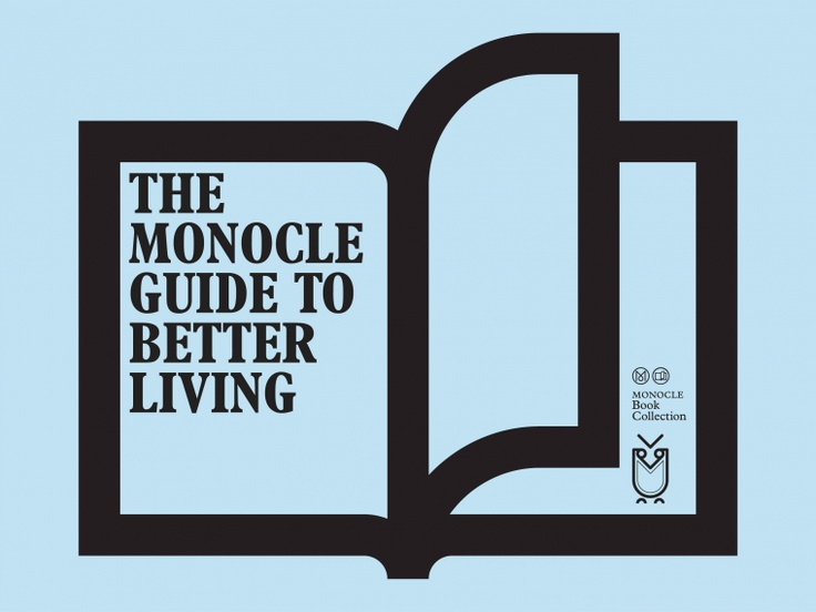 The Monocle Guide To Better Living - Monocle Shop / Books & Music. In an informative and entertaining collection of writing, reports and recommendations, we've surveyed the locations, products and ideas that are inspiring better living across the globe. £40