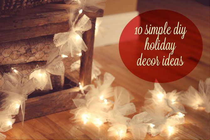 10 simple DIY holiday decor ideas