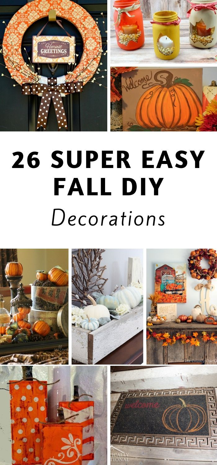 26 Easy Diy Fall Decor Projects Outside Fall Decorations Fall