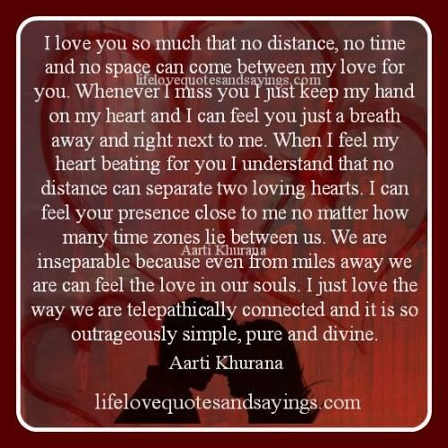 Distance And Time Quotes: I Love You So Much That No Distance, No Time And No Space