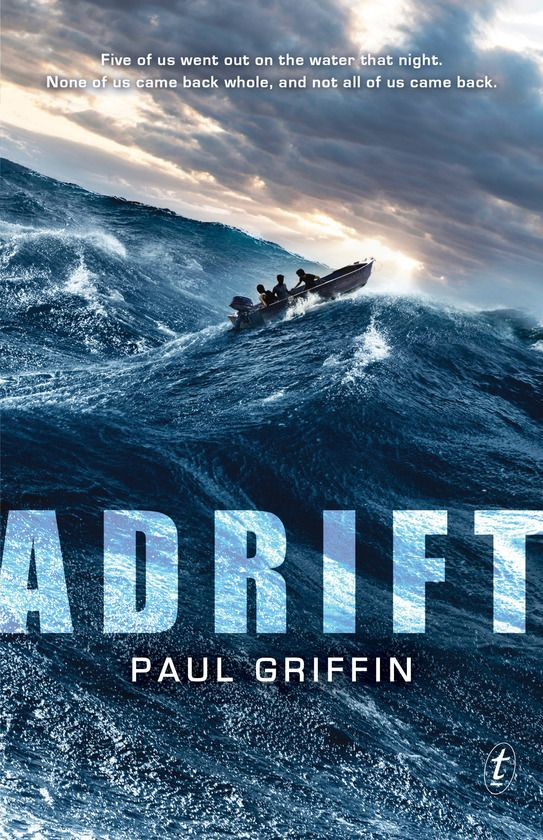 Adrift by Paul Griffin. When Stef decides it's a beautiful night to go windsurfing, the others race out on the water to make sure she's safe. But with no land in sight and a broken boat engine, it's not just Stef they have to worry about. And as the hours turn into days, the prospect of rescue seems further and further away…